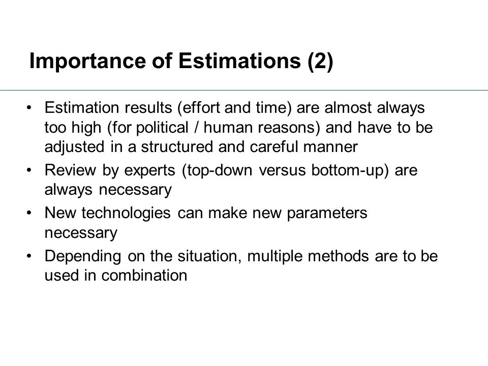Importance of Estimations (2)