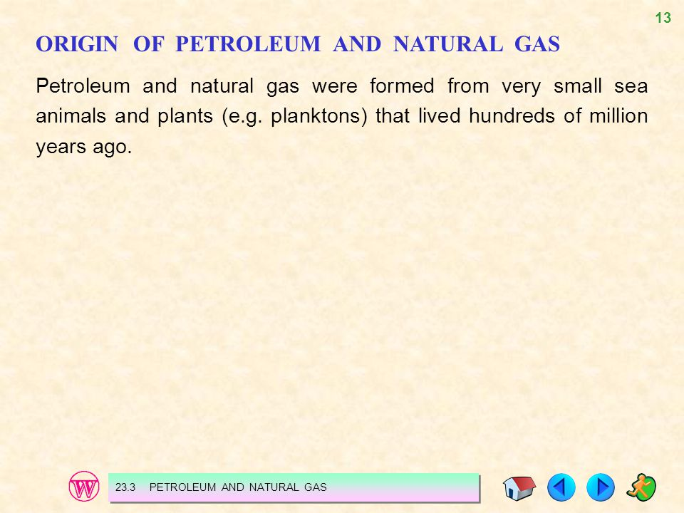 ORIGIN OF PETROLEUM AND NATURAL GAS