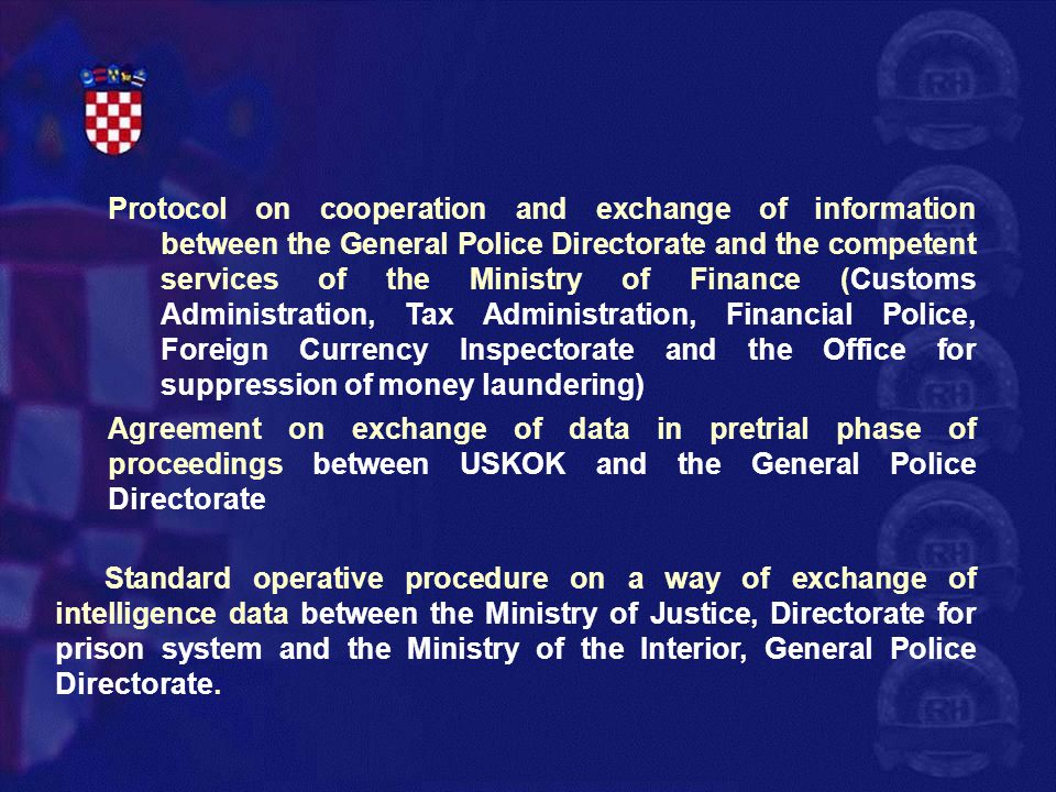 Protocol on cooperation and exchange of information between the General Police Directorate and the competent services of the Ministry of Finance (Customs Administration, Tax Administration, Financial Police, Foreign Currency Inspectorate and the Office for suppression of money laundering)