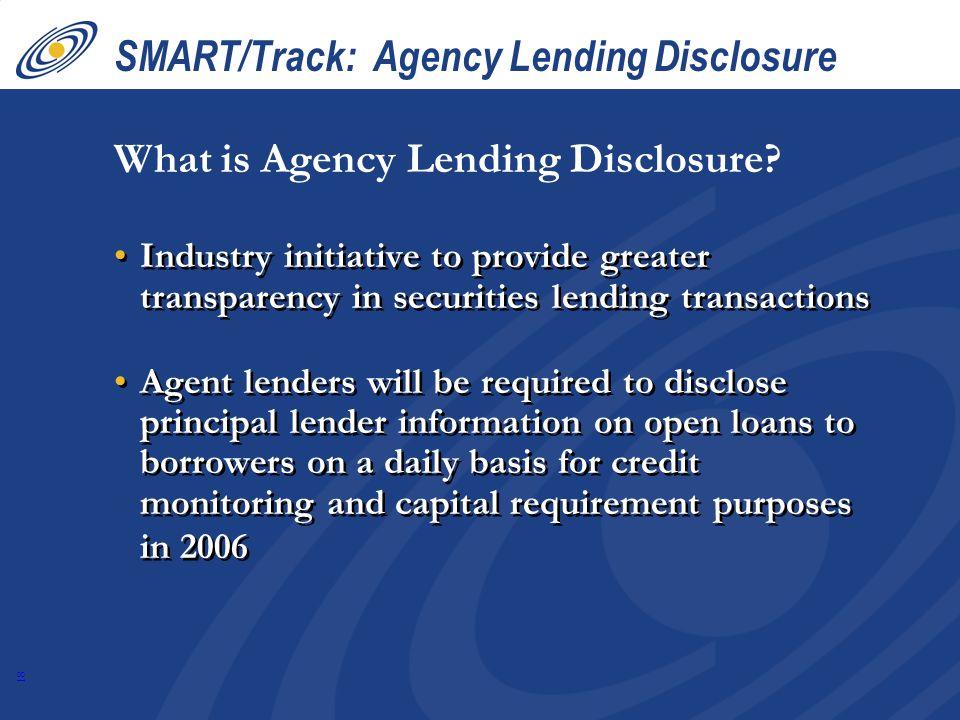 SMART/Track: Agency Lending Disclosure