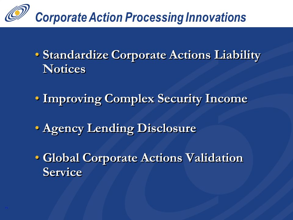 Corporate Action Processing Innovations