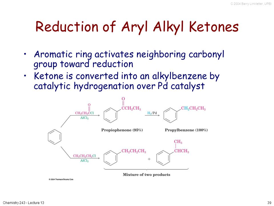 Reduction of Aryl Alkyl Ketones