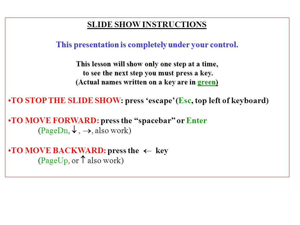SLIDE SHOW INSTRUCTIONS