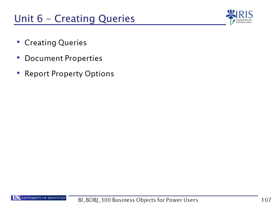 Unit 6 – Creating Queries