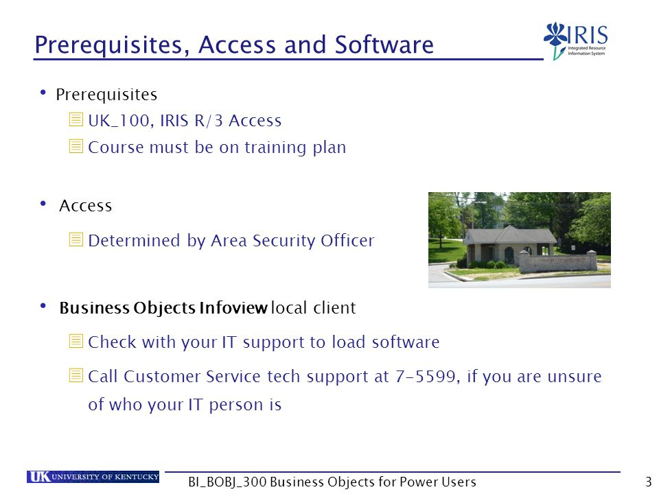 Prerequisites, Access and Software