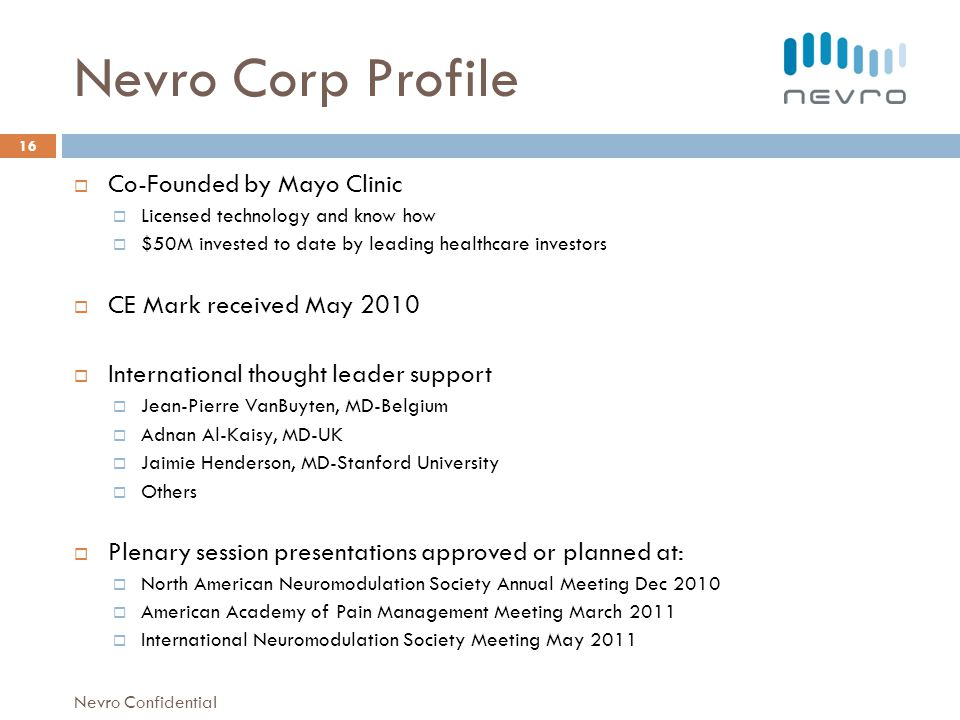 Nevro Corp Profile Co-Founded by Mayo Clinic CE Mark received May 2010