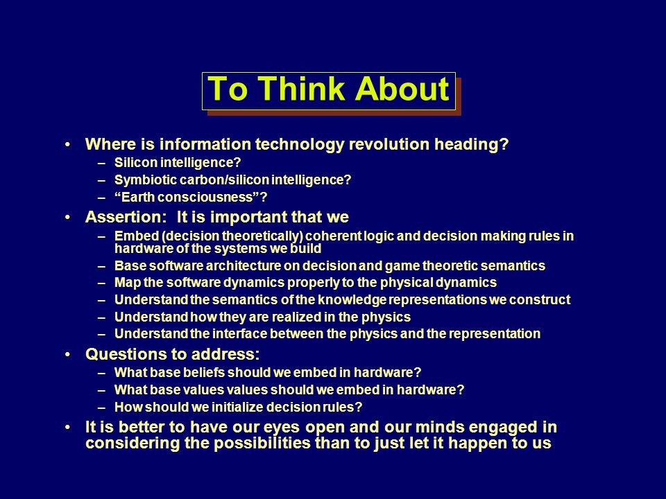 To Think About Where is information technology revolution heading