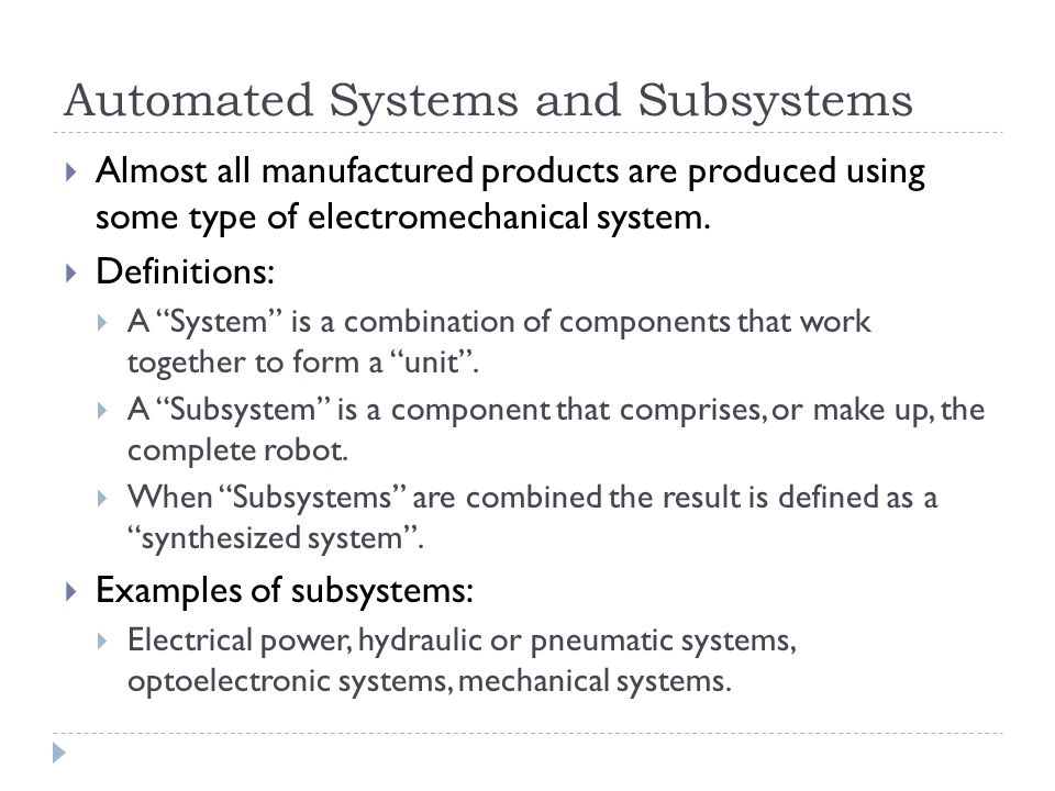 Automated Systems and Subsystems