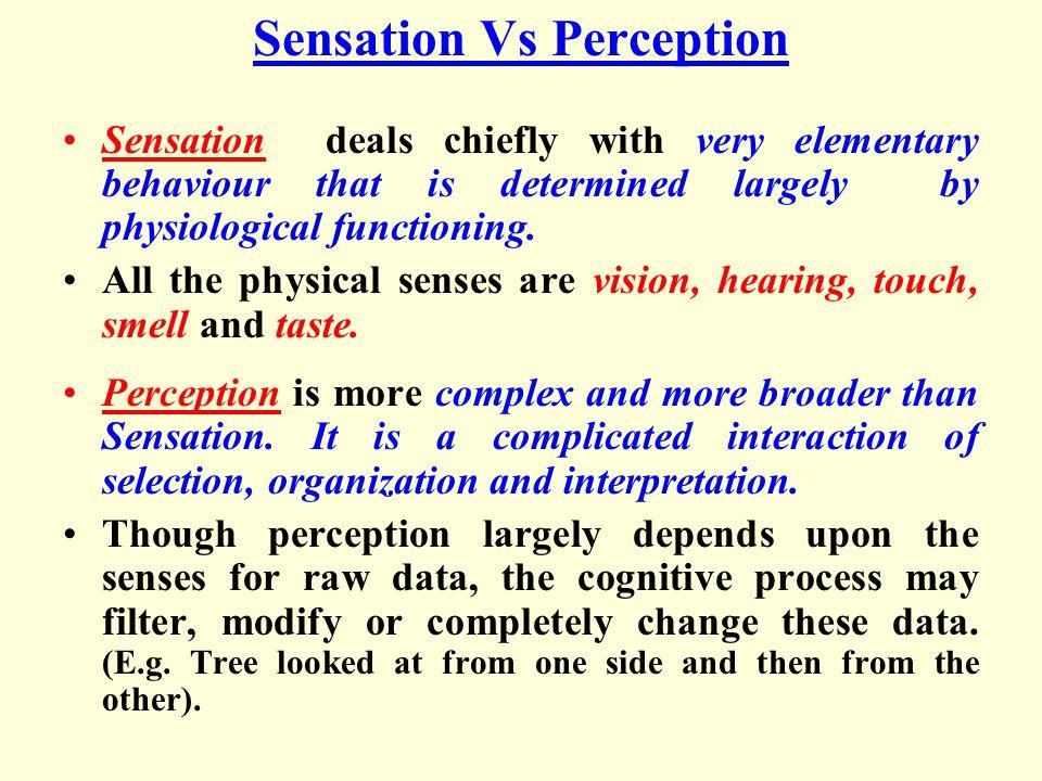 Sensation Vs Perception