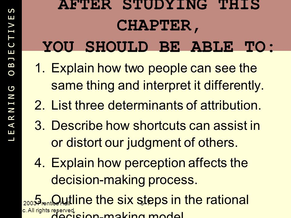 AFTER STUDYING THIS CHAPTER, YOU SHOULD BE ABLE TO:
