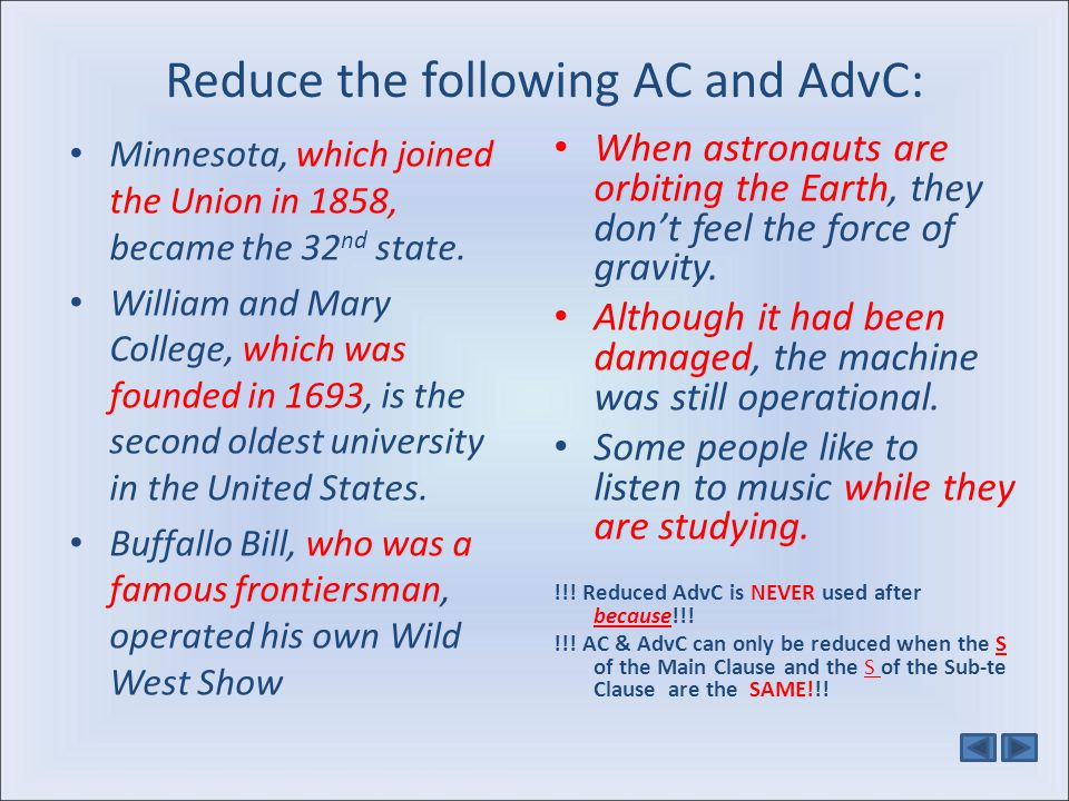 Reduce the following AC and AdvC:
