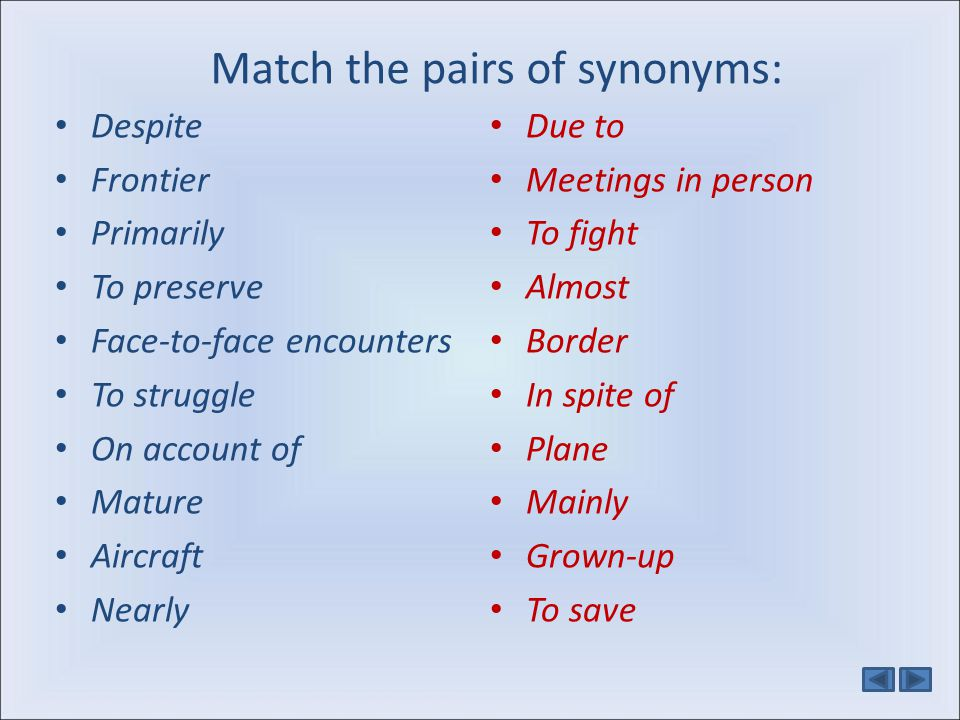 Match the pairs of synonyms: