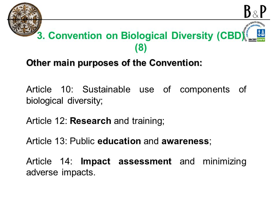 3. Convention on Biological Diversity (CBD)
