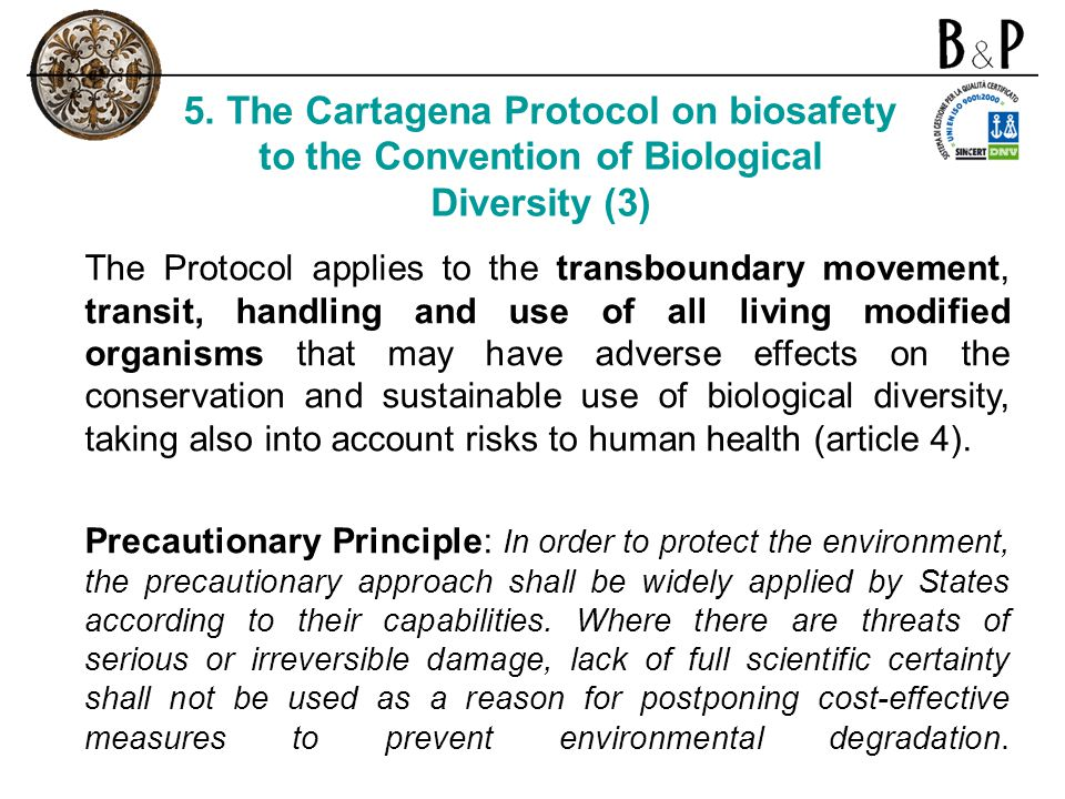 5. The Cartagena Protocol on biosafety to the Convention of Biological Diversity (3)
