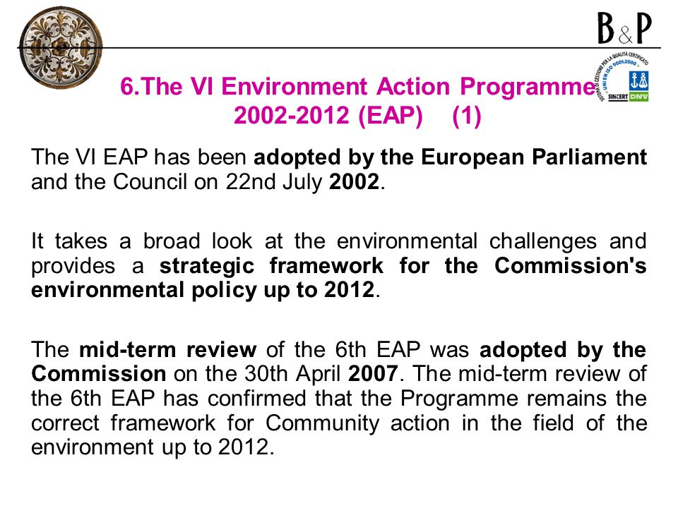 6.The VI Environment Action Programme