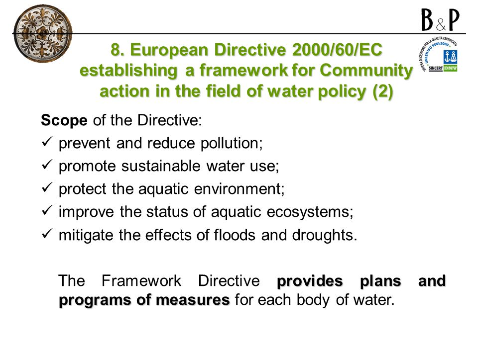 8. European Directive 2000/60/EC establishing a framework for Community action in the field of water policy (2)