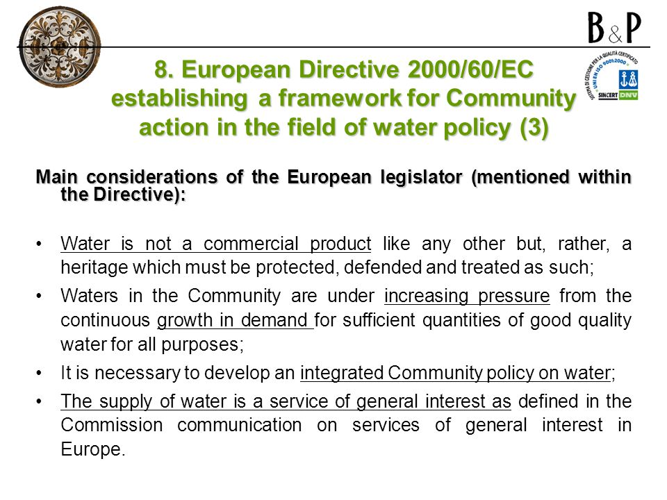 8. European Directive 2000/60/EC establishing a framework for Community action in the field of water policy (3)