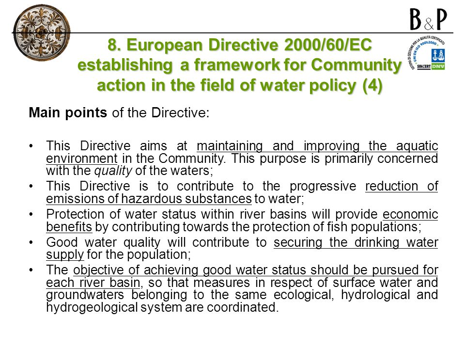 8. European Directive 2000/60/EC establishing a framework for Community action in the field of water policy (4)
