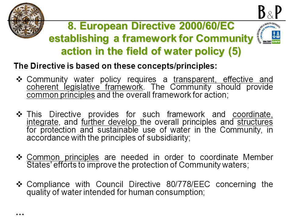 8. European Directive 2000/60/EC establishing a framework for Community action in the field of water policy (5)