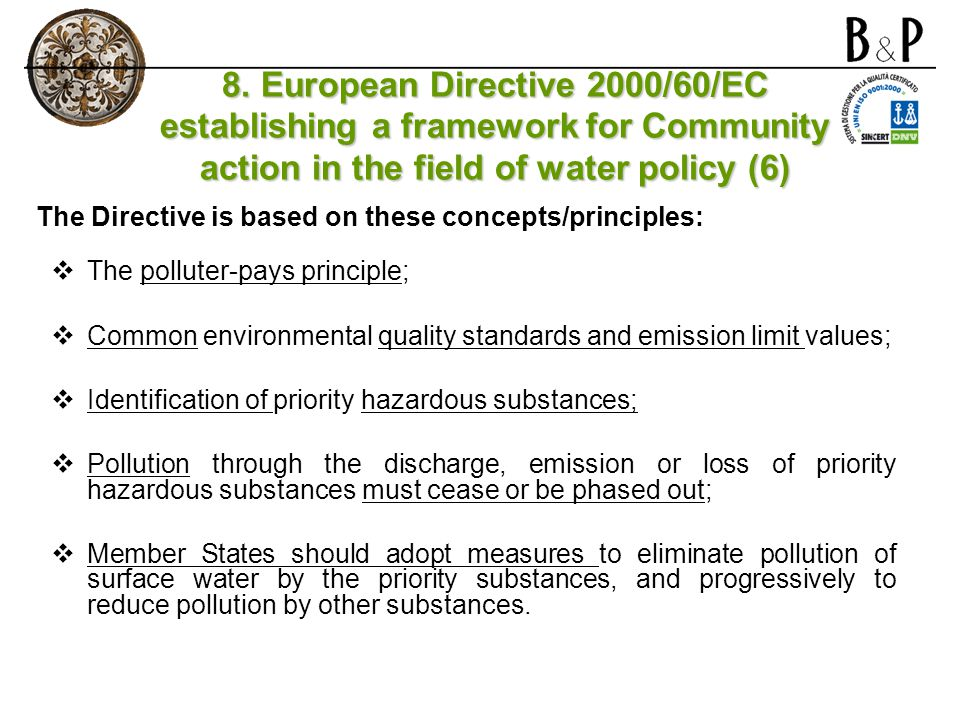 8. European Directive 2000/60/EC establishing a framework for Community action in the field of water policy (6)