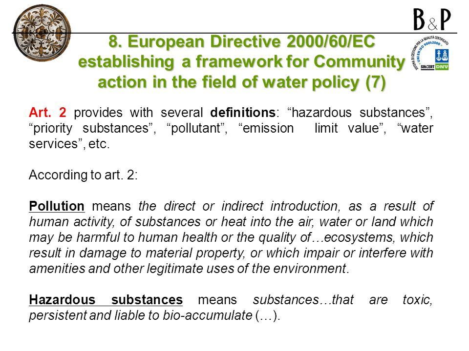 8. European Directive 2000/60/EC establishing a framework for Community action in the field of water policy (7)