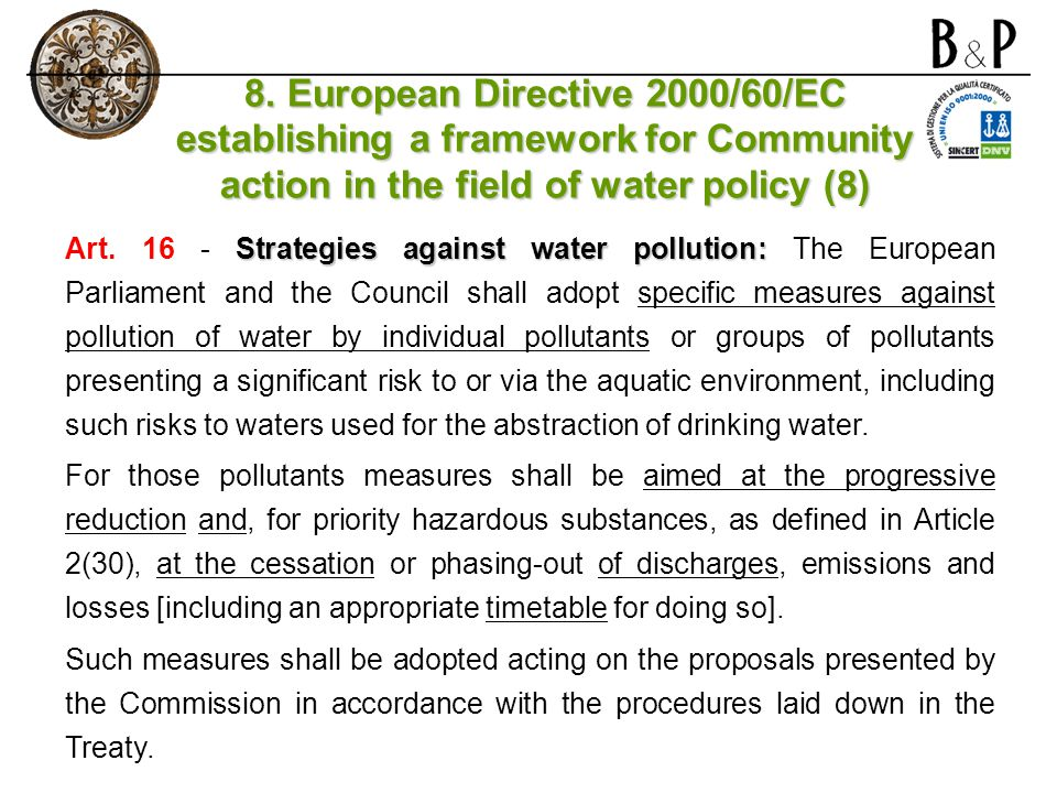 8. European Directive 2000/60/EC establishing a framework for Community action in the field of water policy (8)