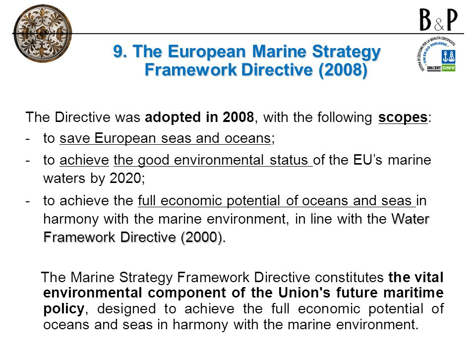 9. The European Marine Strategy Framework Directive (2008)