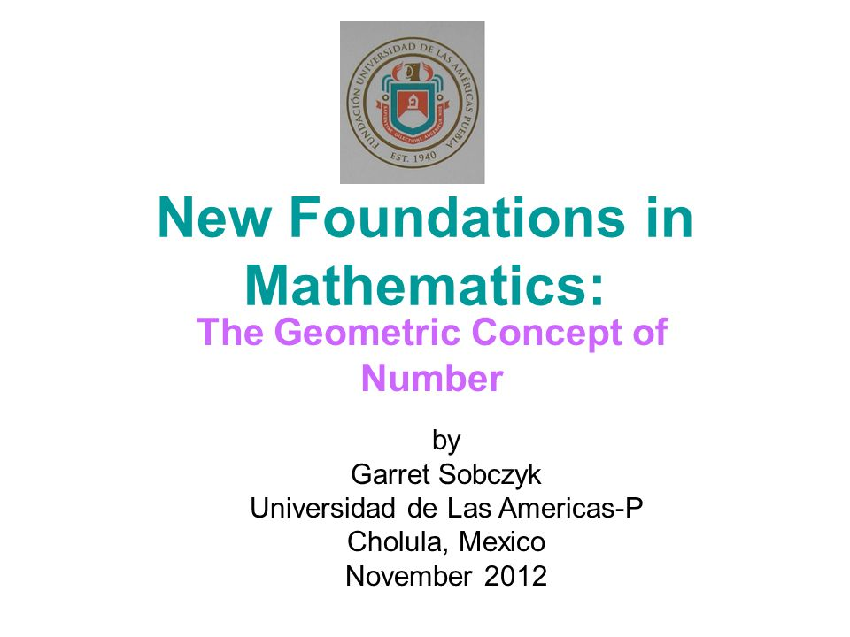 New Foundations in Mathematics: