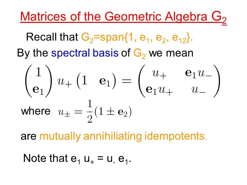 Matrices of the Geometric Algebra G2
