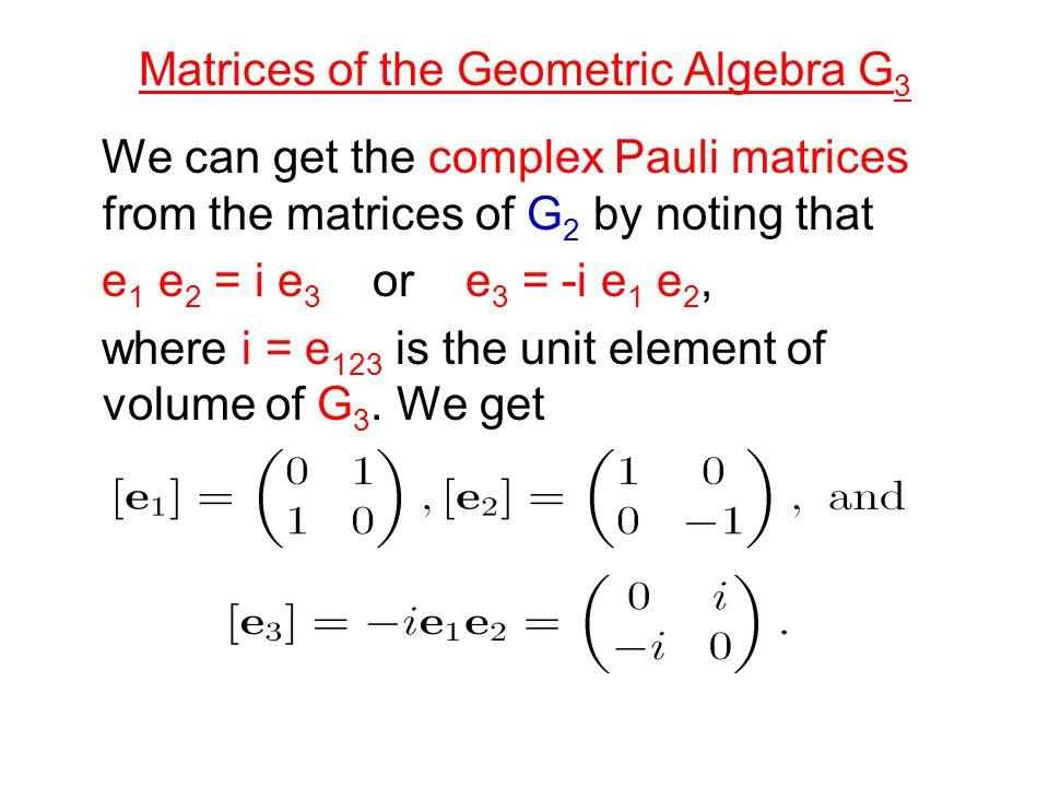 Matrices of the Geometric Algebra G3