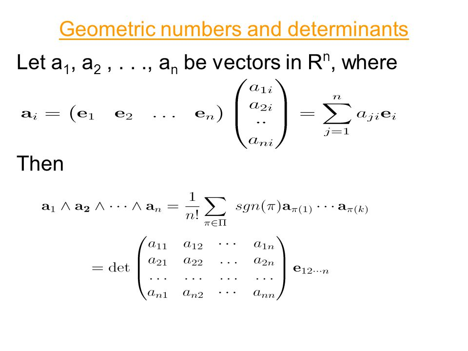 Geometric numbers and determinants