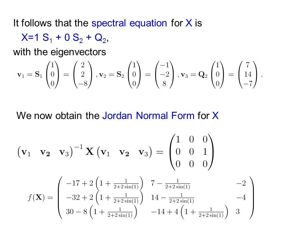 It follows that the spectral equation for X is