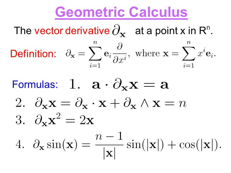 Geometric Calculus The vector derivative at a point x in Rn.