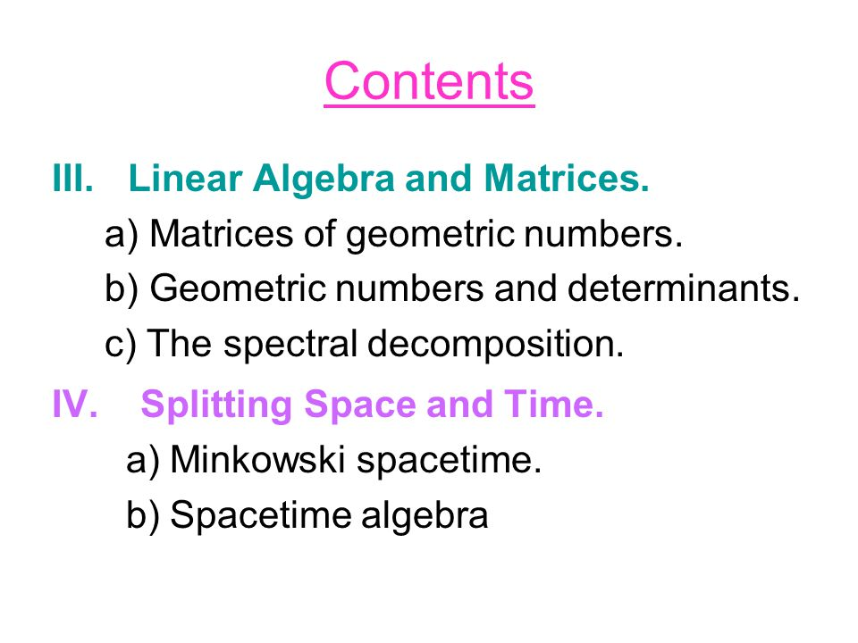Contents Linear Algebra and Matrices.