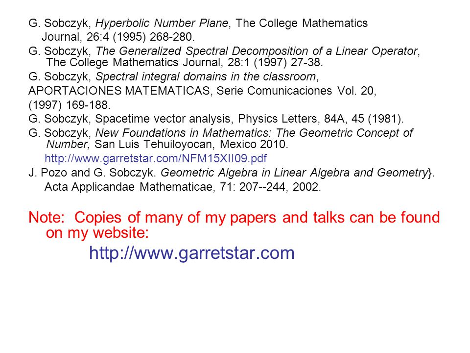 G. Sobczyk, Hyperbolic Number Plane, The College Mathematics