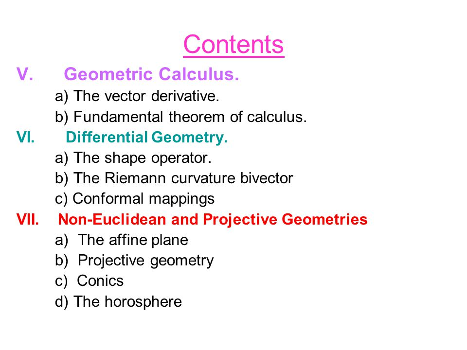 Contents V. Geometric Calculus. a) The vector derivative.