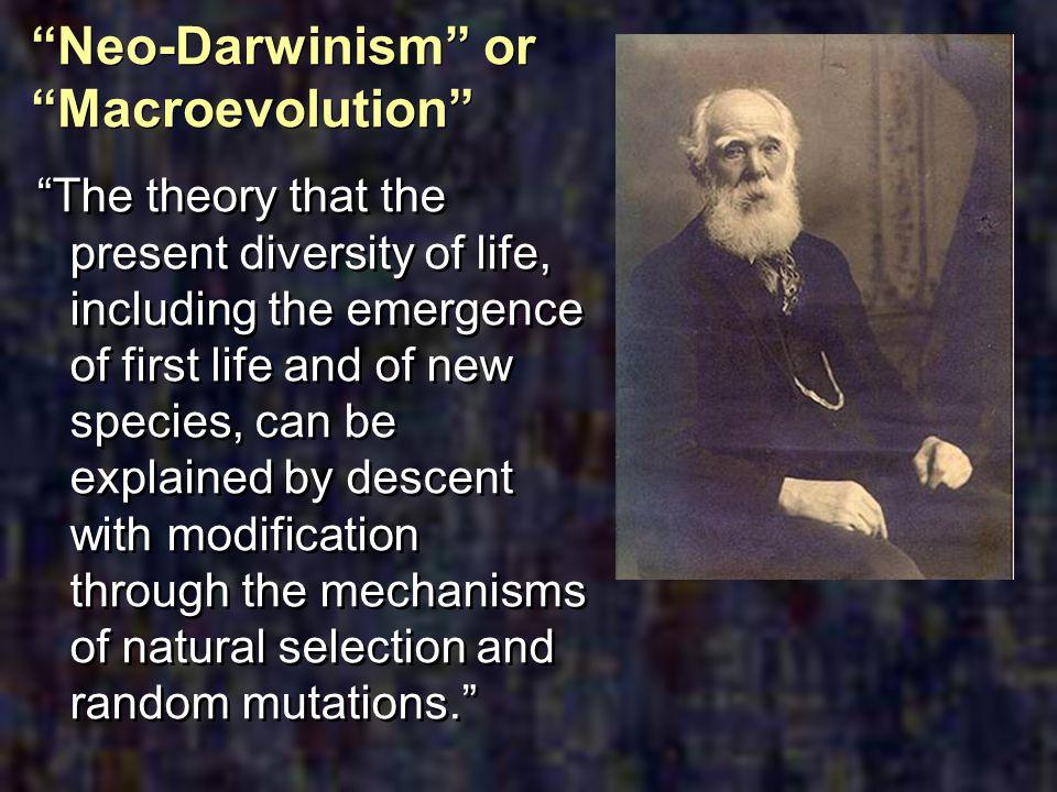 Neo-Darwinism or Macroevolution