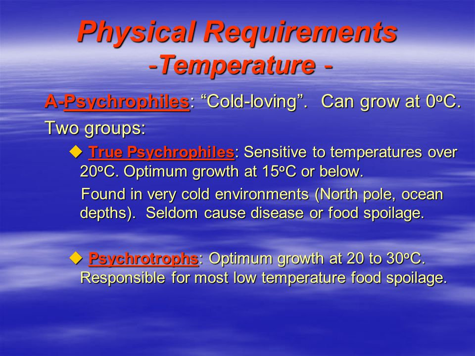 Physical Requirements -Temperature -