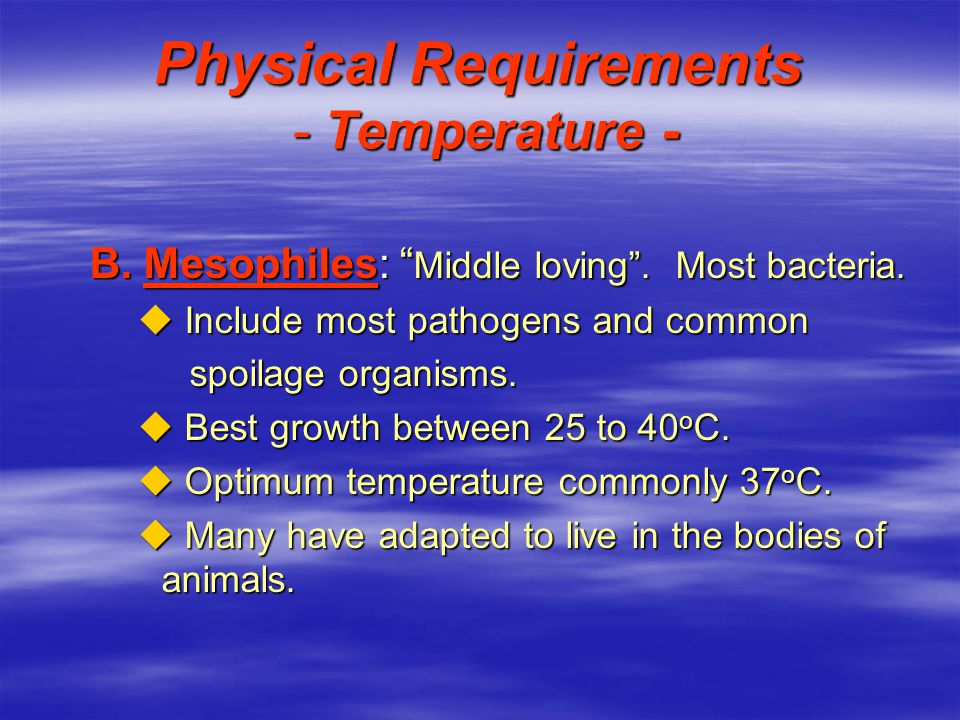 Physical Requirements - Temperature -