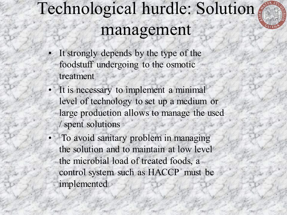 Technological hurdle: Solution management