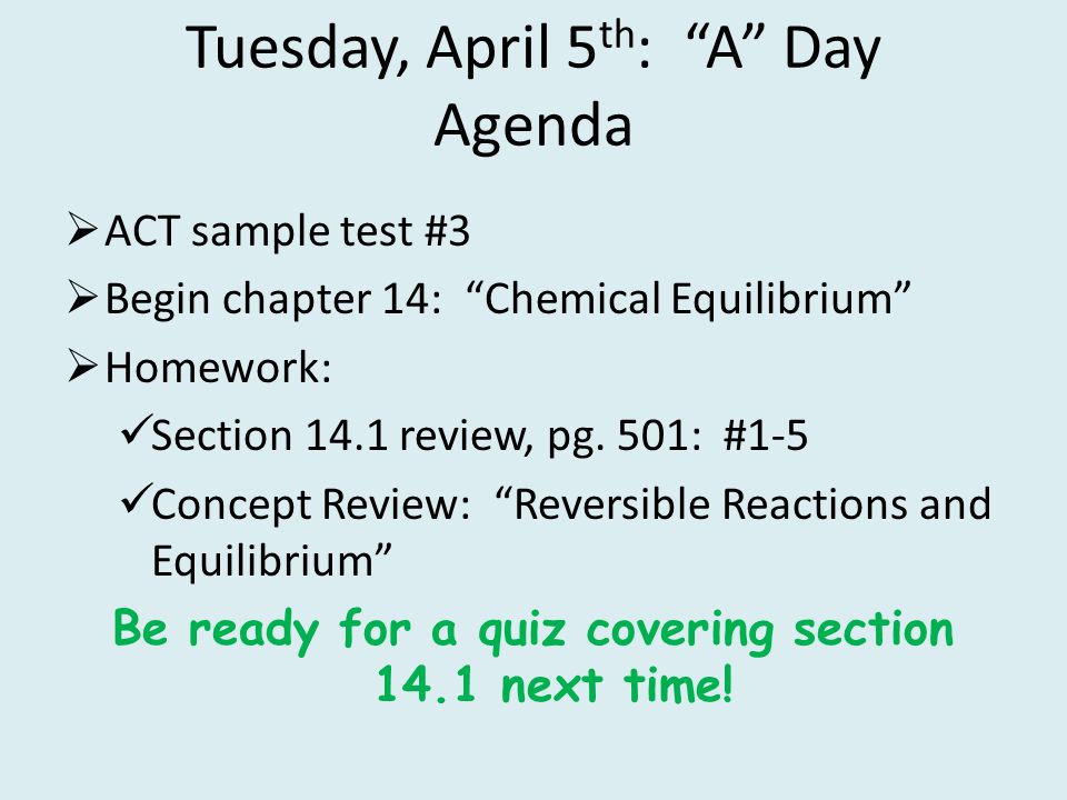 Tuesday, April 5th: A Day Agenda