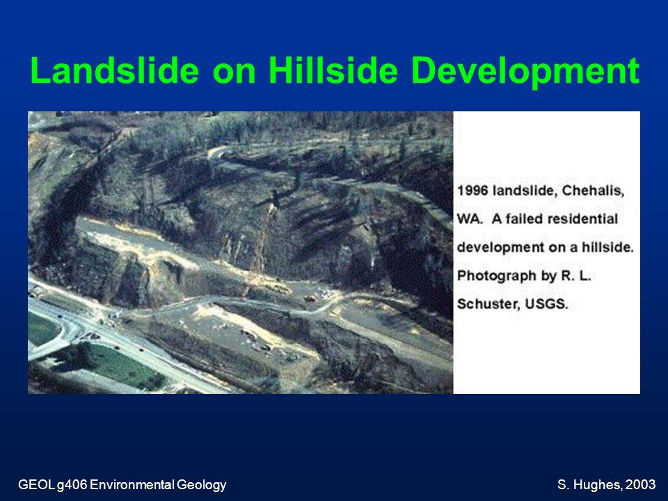Landslide on Hillside Development