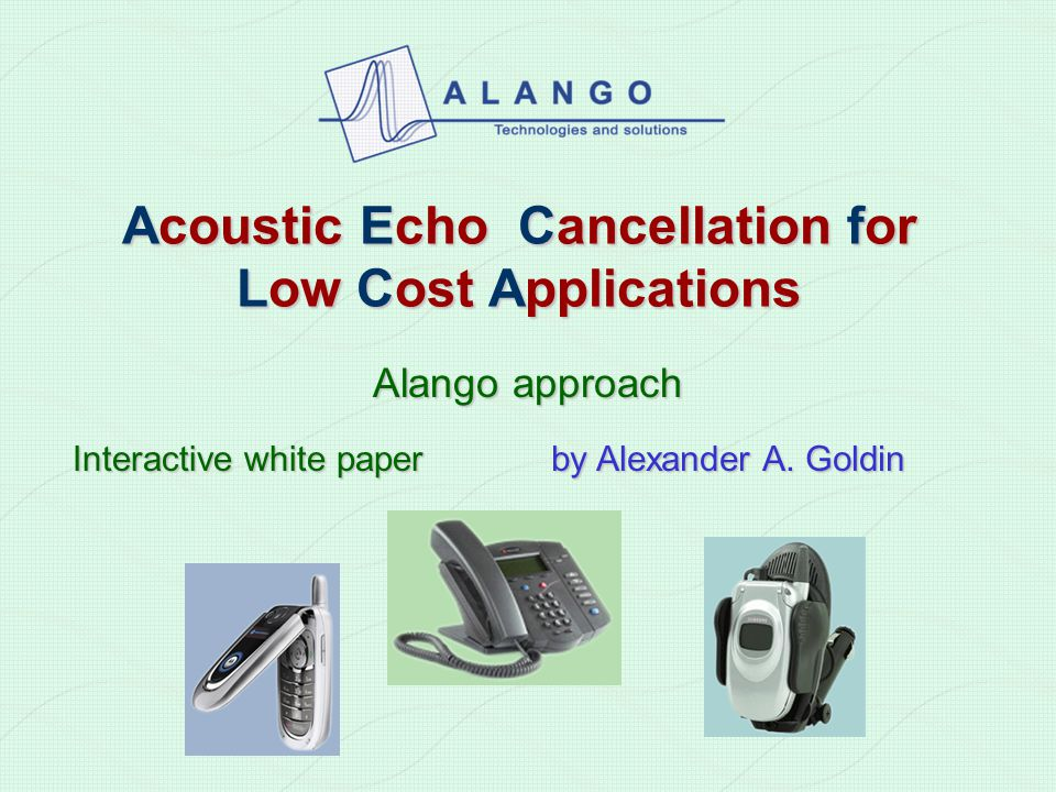 Acoustic Echo Cancellation for Low Cost Applications