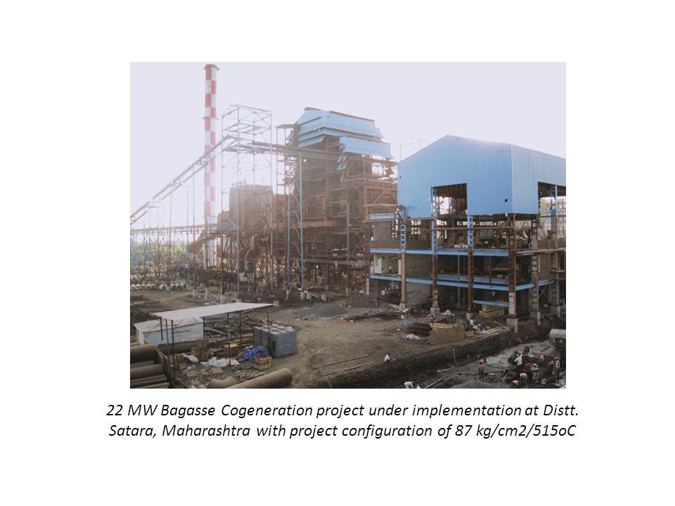 22 MW Bagasse Cogeneration project under implementation at Distt