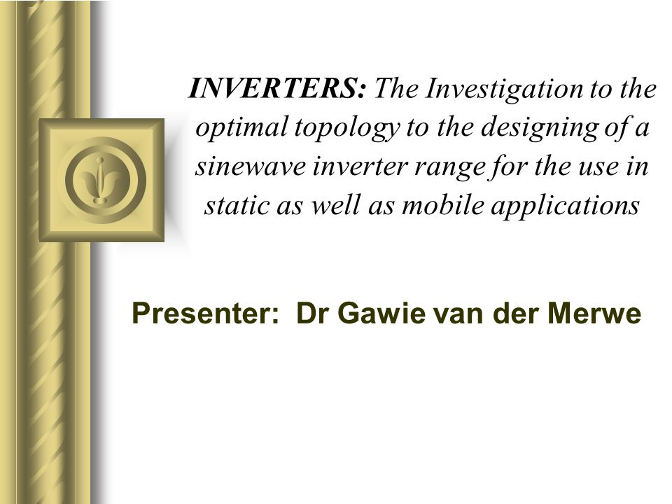 INVERTERS: The Investigation to the