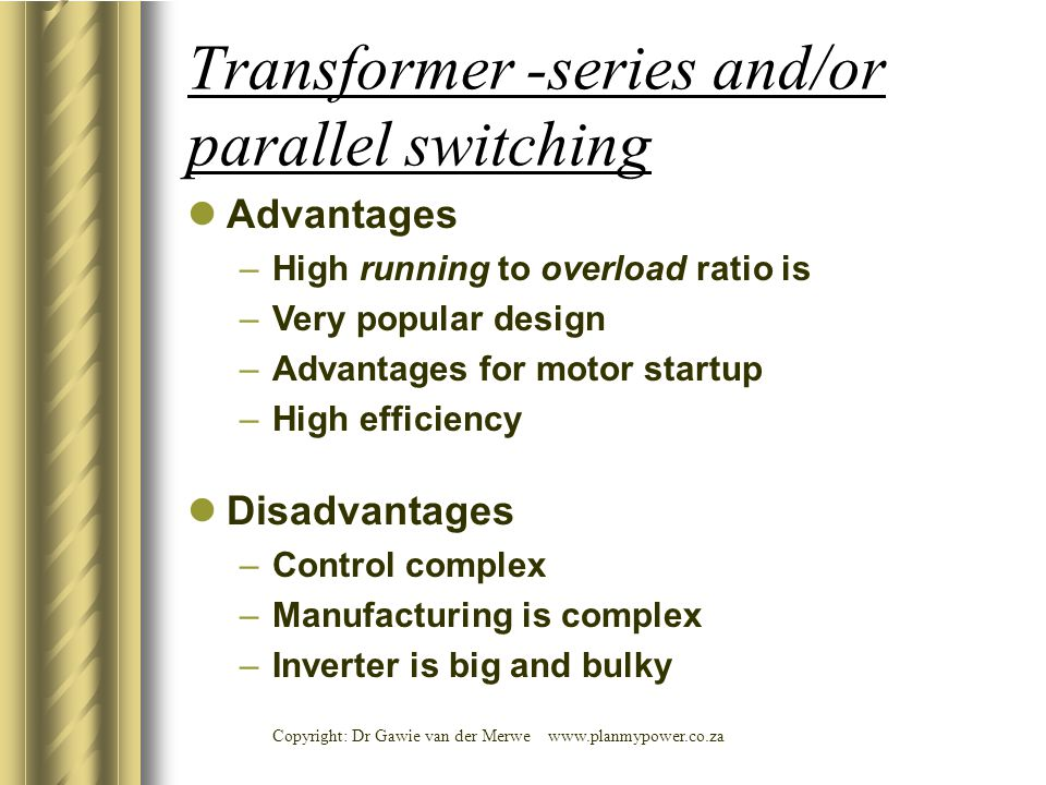 Transformer -series and/or parallel switching