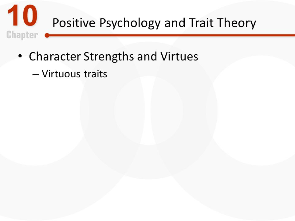 Positive Psychology and Trait Theory