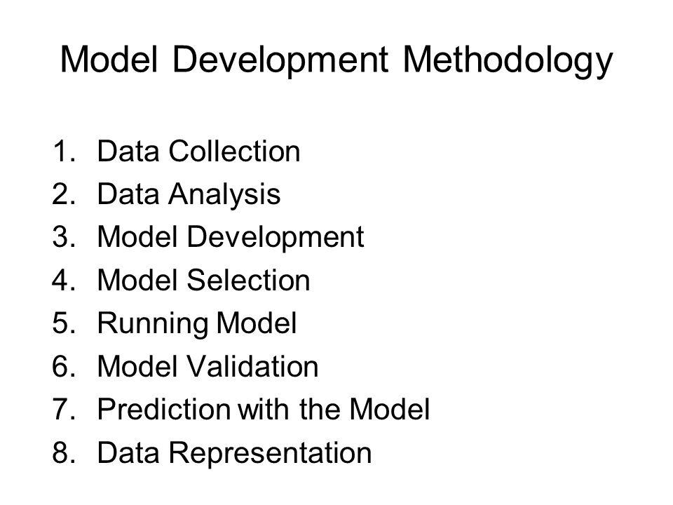 Model Development Methodology