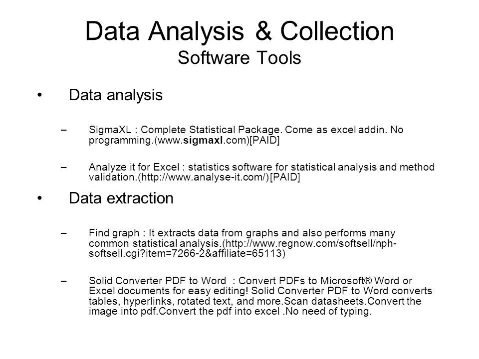 Data Analysis & Collection Software Tools