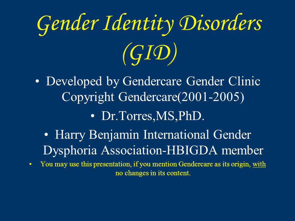 Gender Identity Disorders (GID)